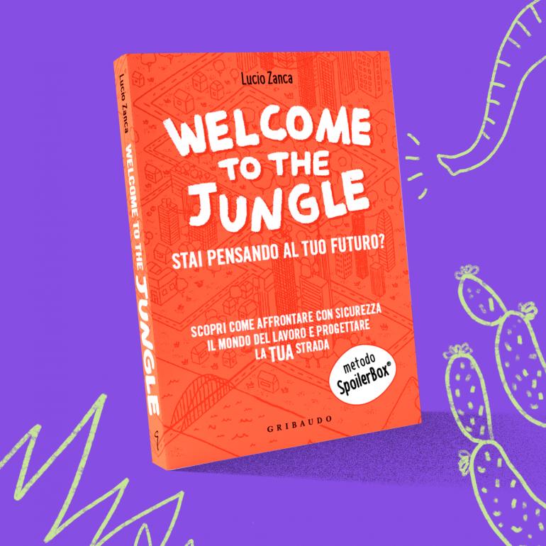 Welcome to the Jungle, il libro di Lucio Zanca